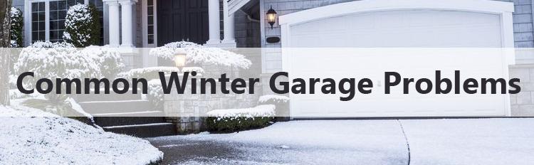 Common Garage Door Problems In The Winter Bailey Garage